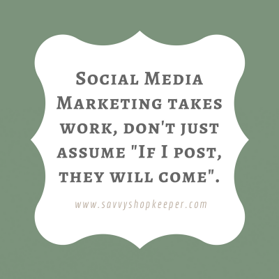 Social Media Marketing takes work