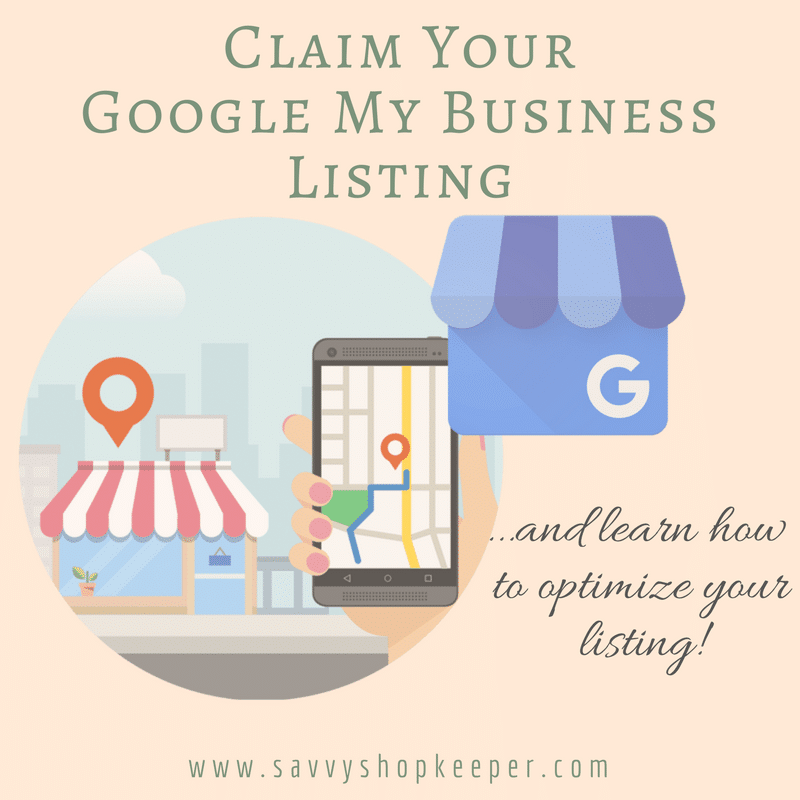 Claim Your Google My Business Listing!  …And Learn How to Optimize Your Listing