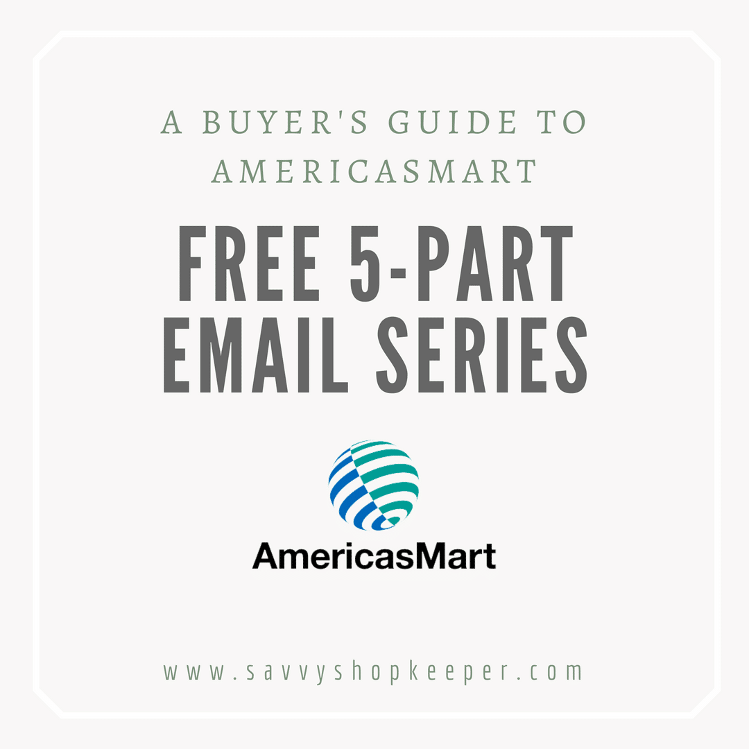 A Buyer's Guide To Attending AmericasMart in Atlanta:  5-Part Email Series
