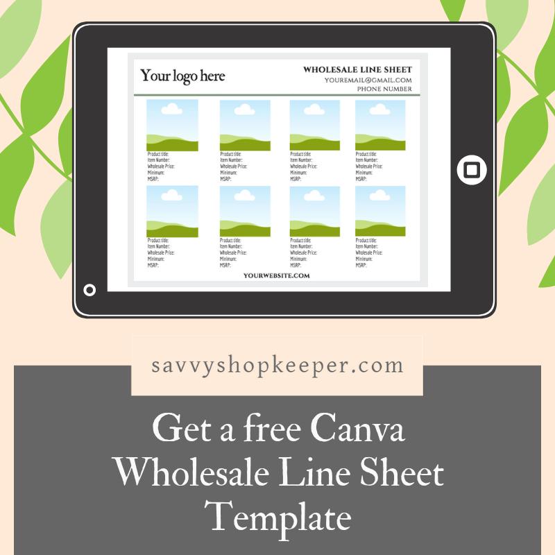 Do I need a wholesale line sheet?  Get a free Canva wholesale line sheet template here!