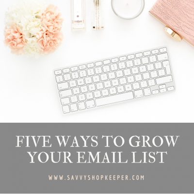 5 WAYS TO GROW YOUR EMAIL LIST