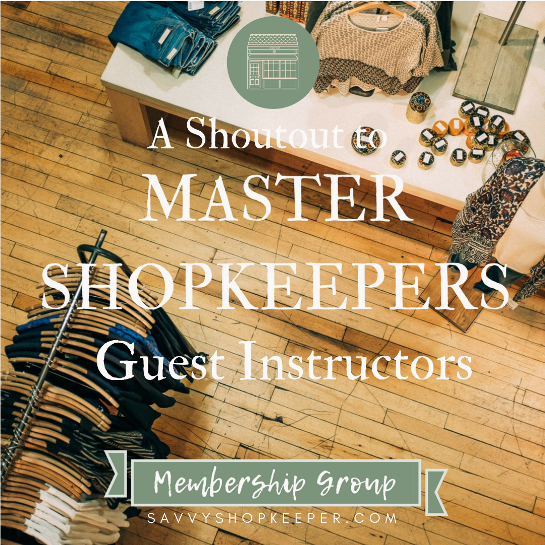 A Shoutout to Master Shopkeepers Guest Instructors