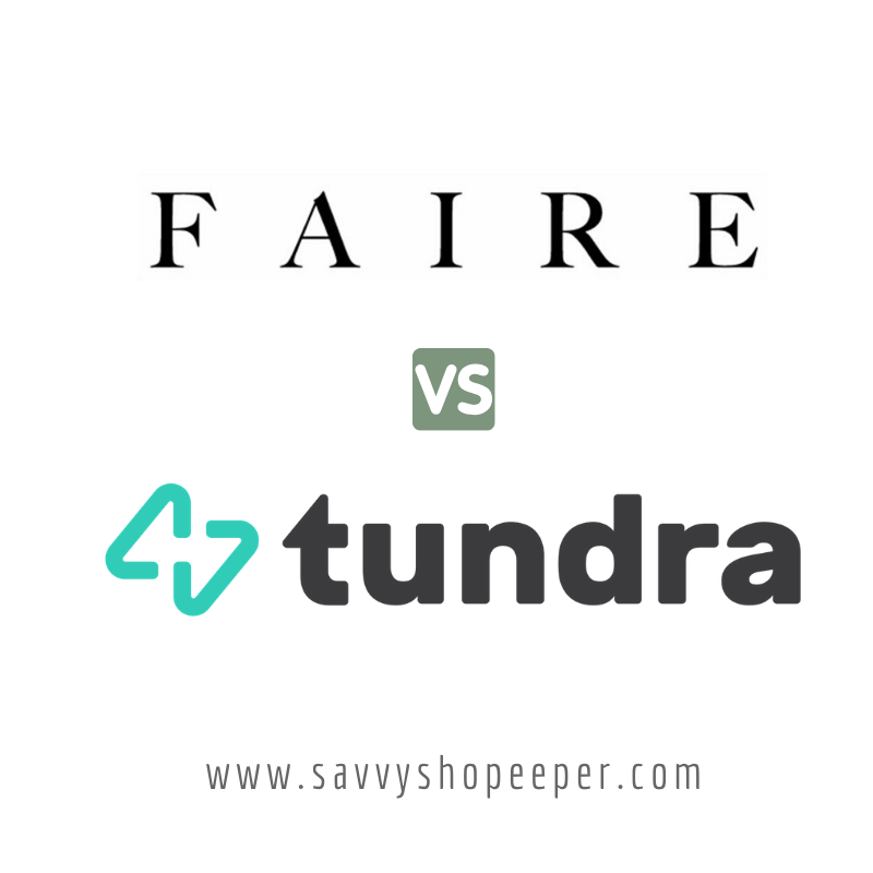 The difference between Faire vs. Tundra Wholesale